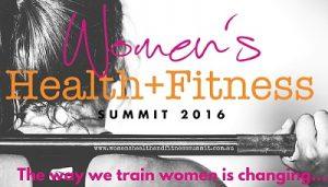 www.womenshealthandfitnesssummit.com.au 3
